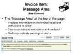 invoice item message area