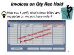invoices on qty rec hold1