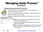 managing holds process continued1