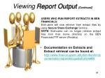 viewing report output continued