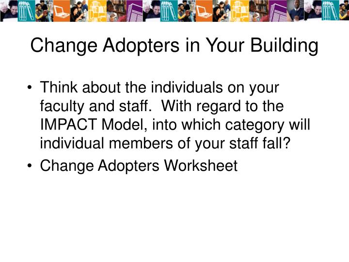 Change adopters in your building