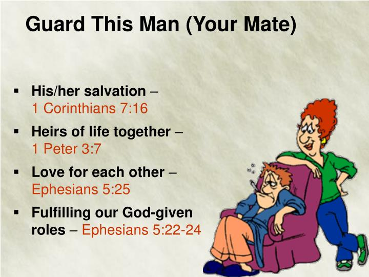 Guard This Man (Your Mate)