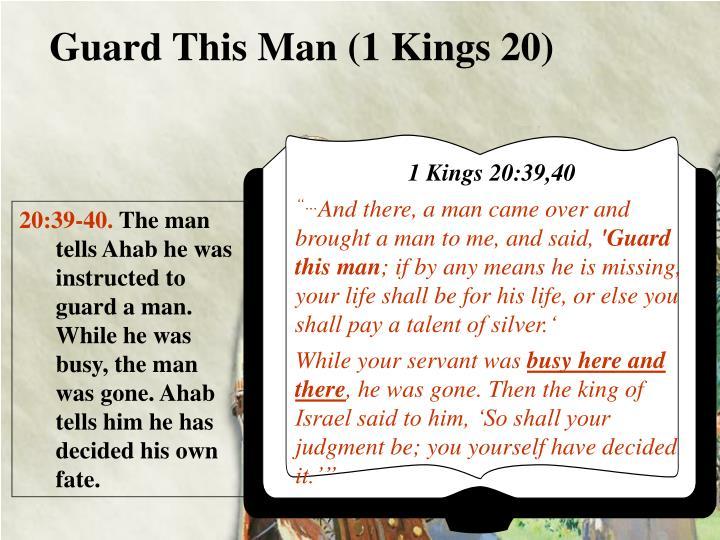 Guard This Man (1 Kings 20)