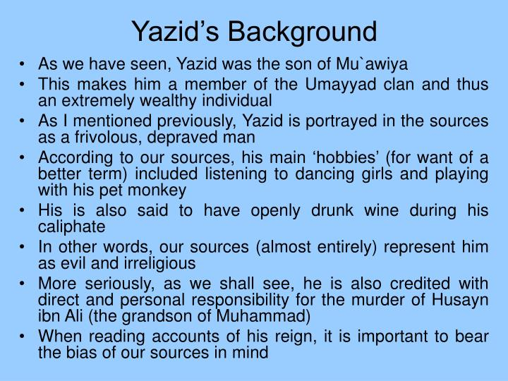 Yazid's Background
