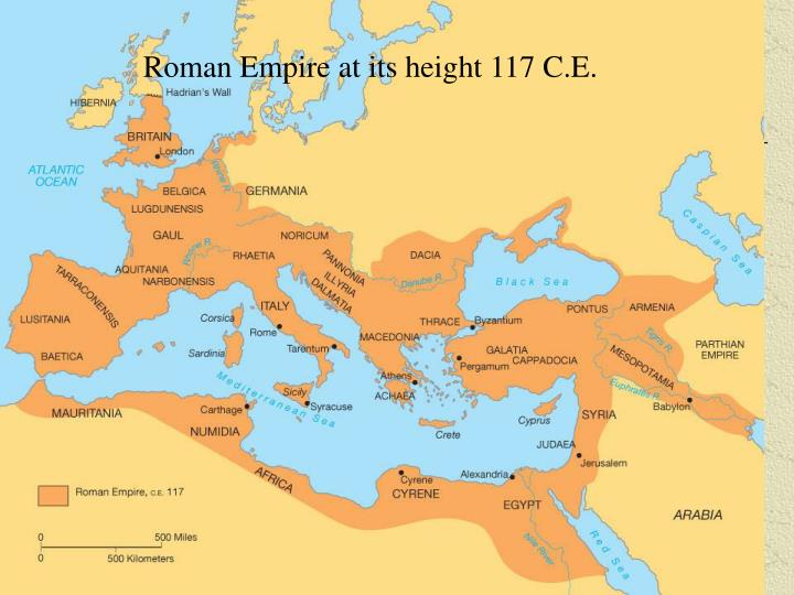 Roman Empire at its height 117 C.E.