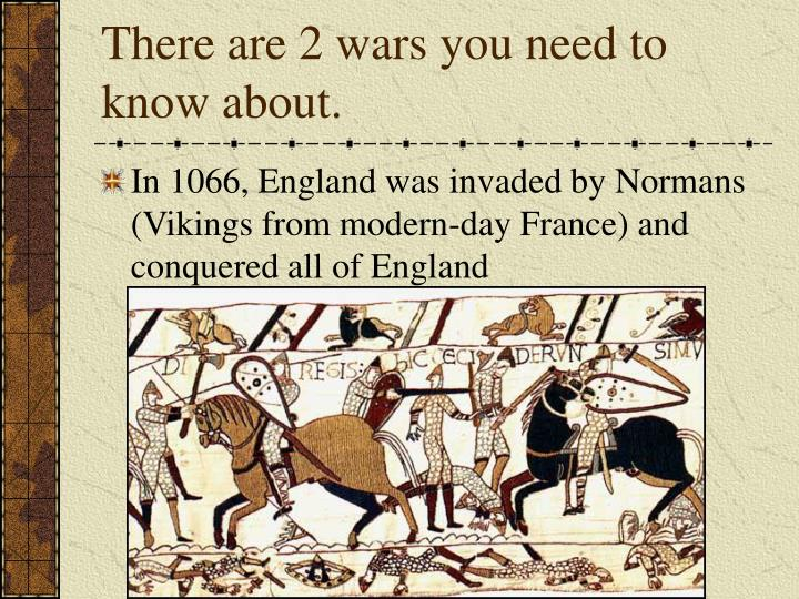 There are 2 wars you need to know about.