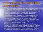 china builds world s longest trans oceanic bridge