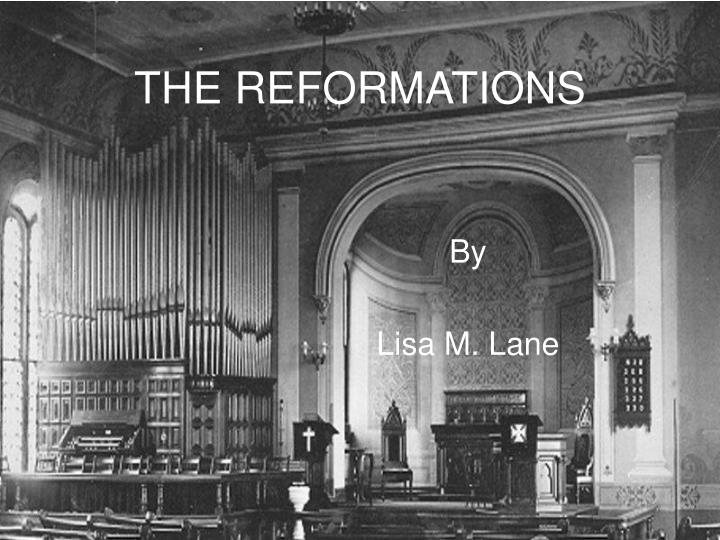 The reformations