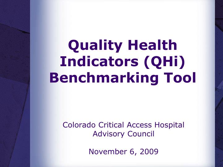 Quality health indicators qhi benchmarking tool
