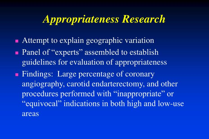 Appropriateness Research