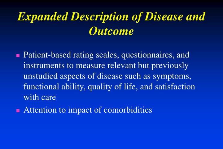 Expanded Description of Disease and Outcome