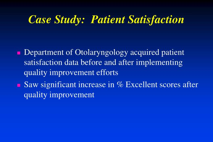 Case Study:  Patient Satisfaction