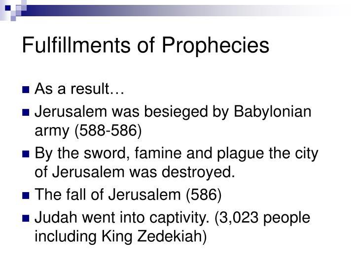 Fulfillments of Prophecies