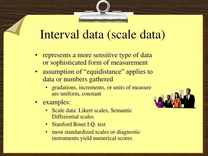 Interval data (scale data)