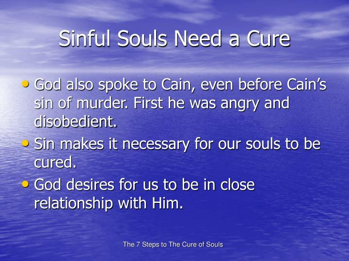Sinful souls need a cure