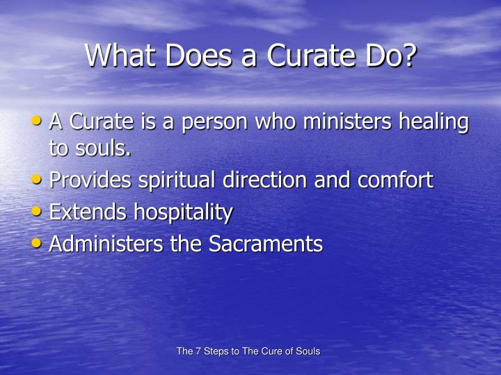 What Does a Curate Do?