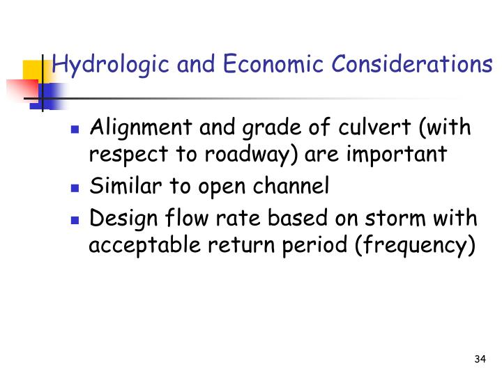 Hydrologic and Economic Considerations
