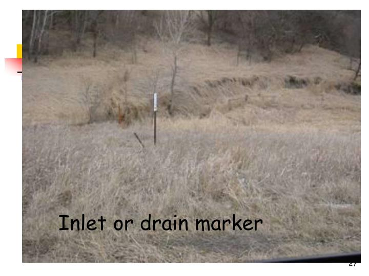 Inlet or drain marker