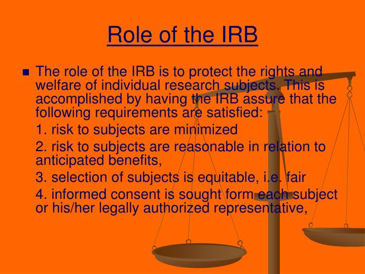 Role of the IRB