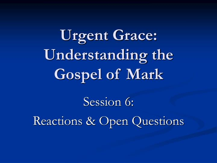 understanding the gospel of mark Achetez et téléchargez ebook understanding mark's gospel (english edition): boutique kindle - commentaries : amazonfr.