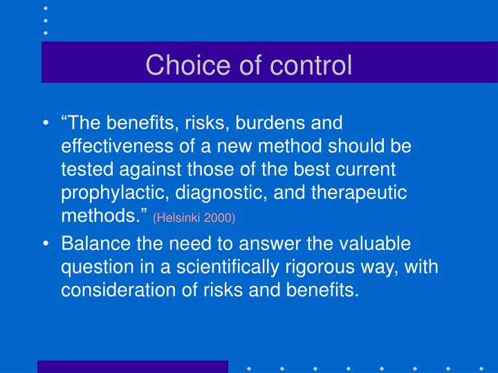 Choice of control
