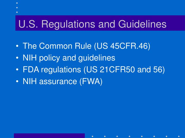 U.S. Regulations and Guidelines