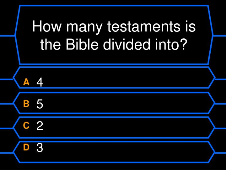 How many testaments is the bible divided into