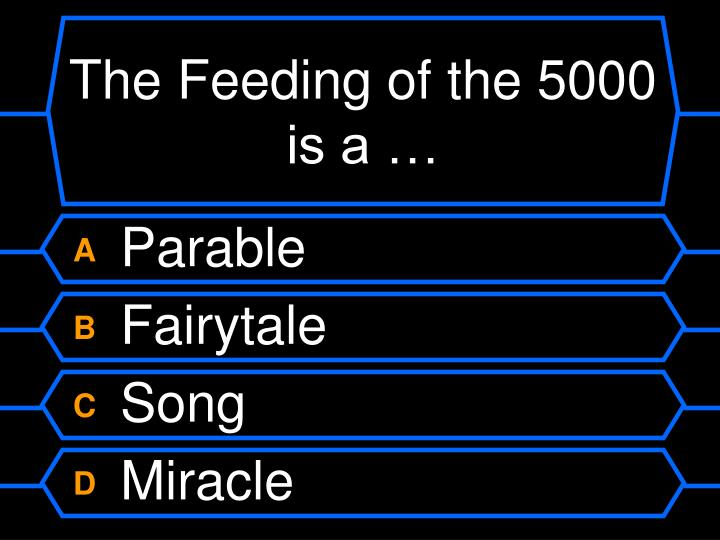 The Feeding of the 5000 is a …