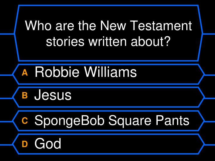 Who are the New Testament stories written about?