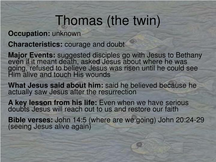 Thomas (the twin)