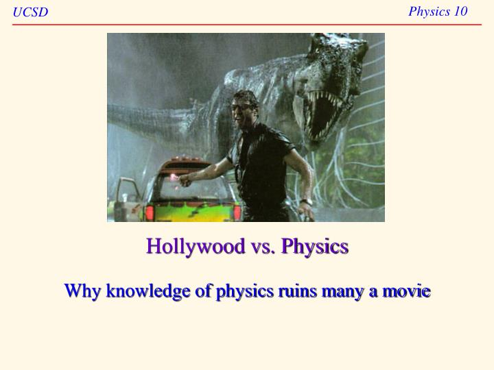Hollywood vs physics