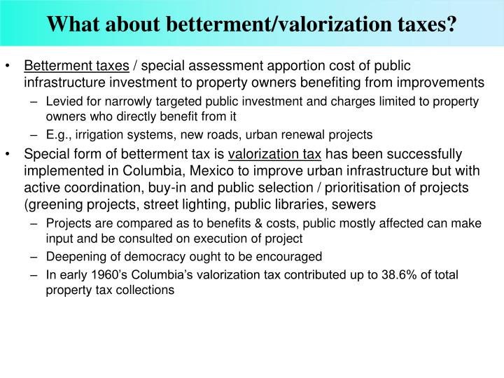 What about betterment/valorization taxes?