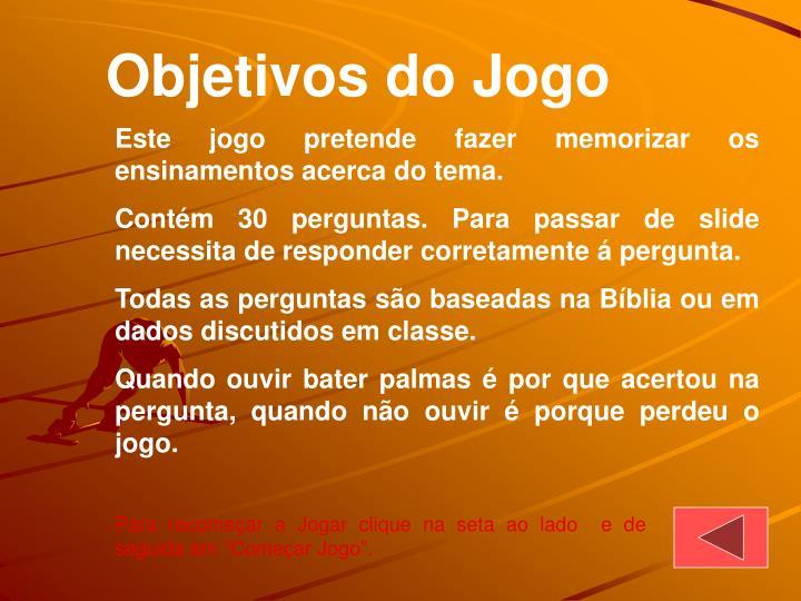 Objetivos do Jogo