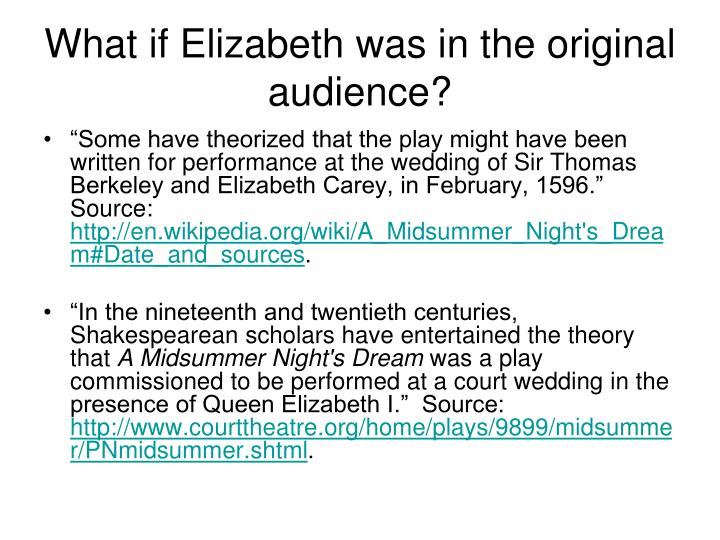 What if Elizabeth was in the original audience?