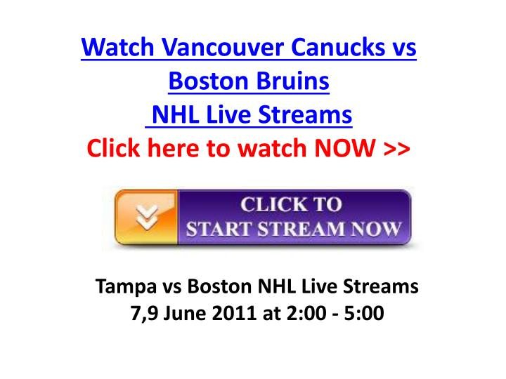 Watch vancouver canucks vs boston bruins nhl live streams click here to watch now