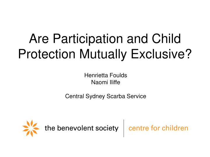 are participation and child protection mutually exclusive n.