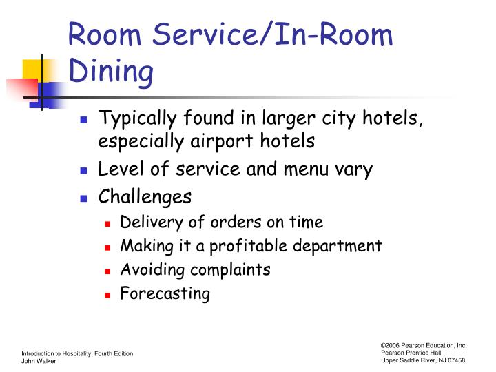 Room Service/In-Room