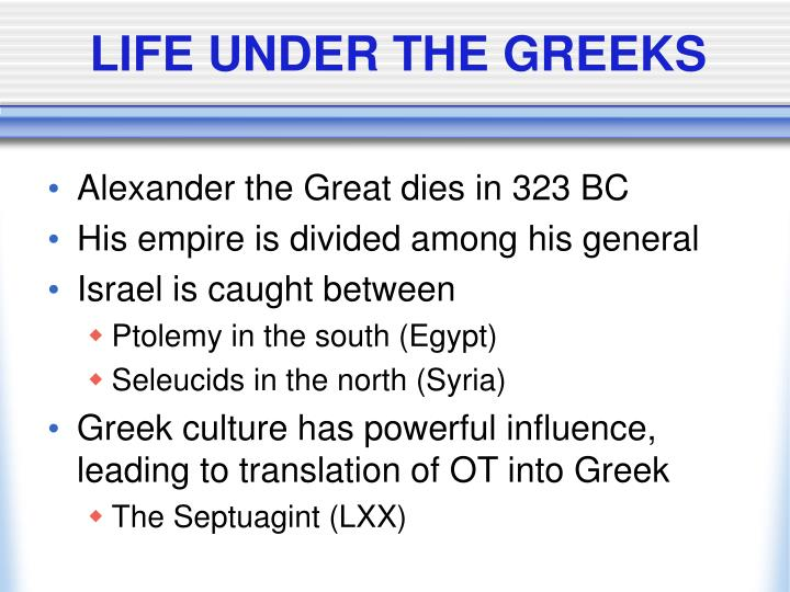 Life under the greeks