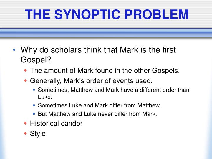 THE SYNOPTIC PROBLEM