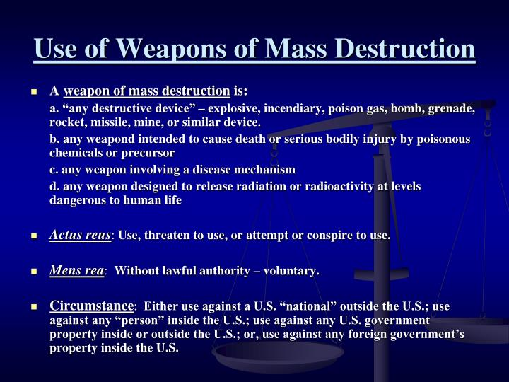 Use of Weapons of Mass Destruction