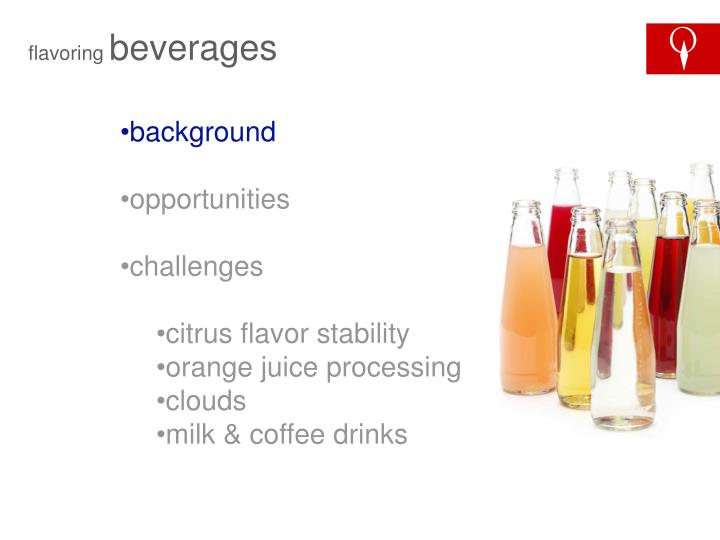 Flavoring beverages