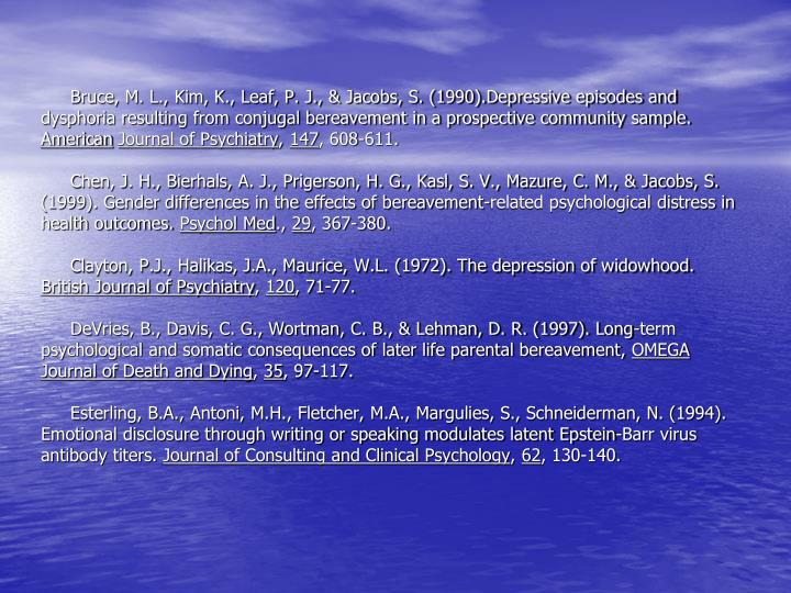 Bruce, M. L., Kim, K., Leaf, P. J., & Jacobs, S. (1990).Depressive episodes and