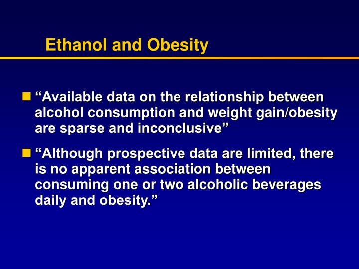 Ethanol and Obesity