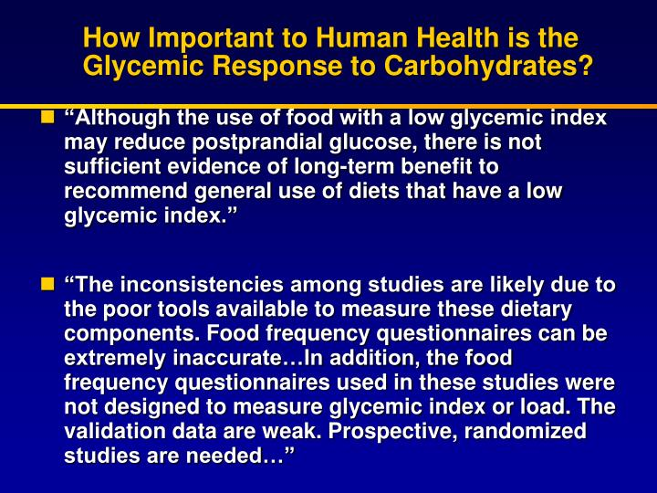 How Important to Human Health is the Glycemic Response to Carbohydrates?