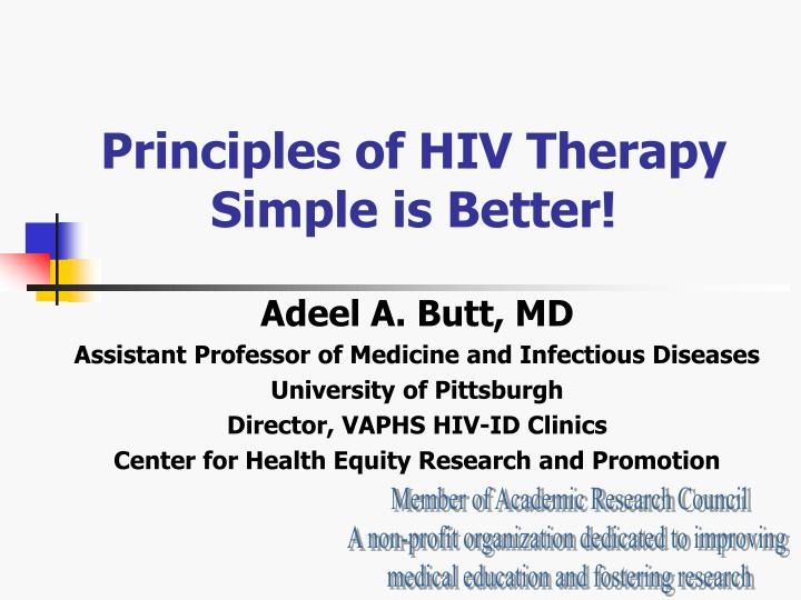 Principles of hiv therapy simple is better