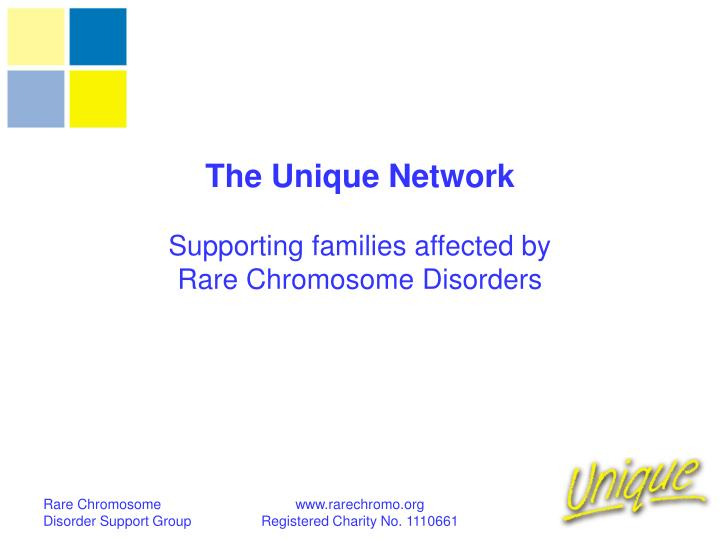 the unique network supporting families affected by rare chromosome disorders