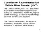 commission recommendation vehicle miles traveled vmt