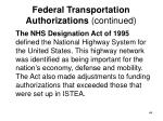 federal transportation authorizations continued