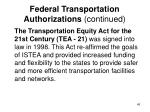 federal transportation authorizations continued1