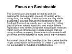 focus on sustainable